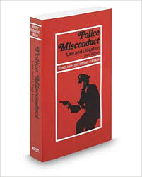 Police Misconduct: Law and Litigation, Michael Avery et al.